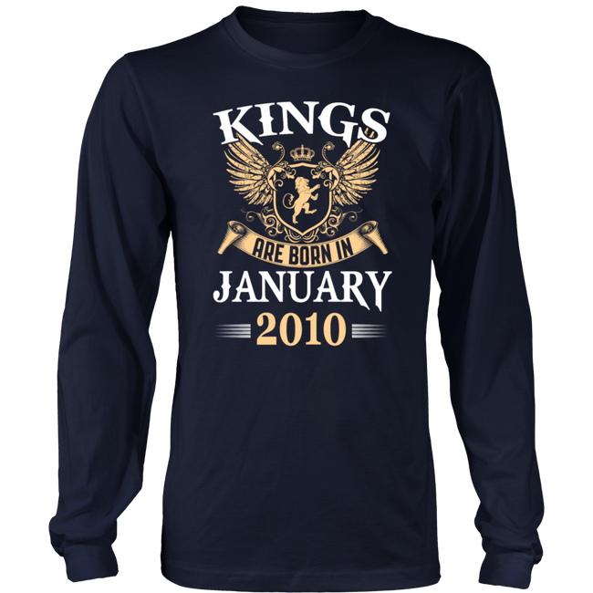 Kings Are Born In January 2010 Birthday Gift T-Shirt - Men Women