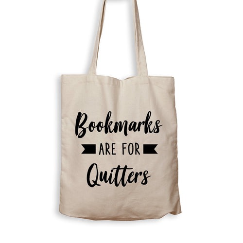 Bookmarks Are For Quitters - Tote Bag - Men Women