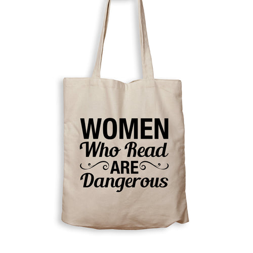 Women Who Read Are Dangerous - Tote Bag - Men Women