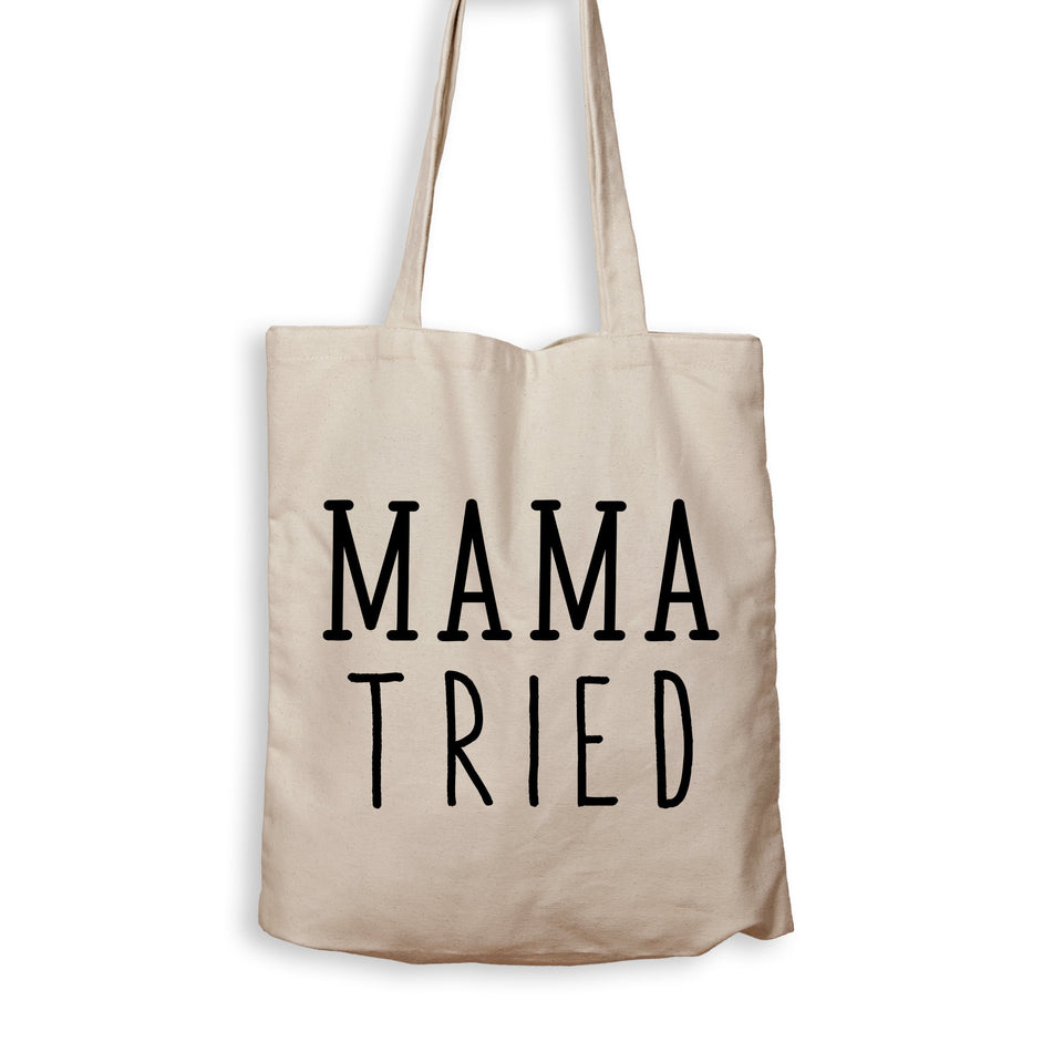 Mama Tried - Tote Bag - Men Women