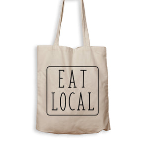 Eat Local - Tote Bag - Men Women