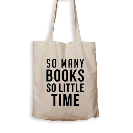 So Many Books, So Little Time - Tote Bag - Men Women
