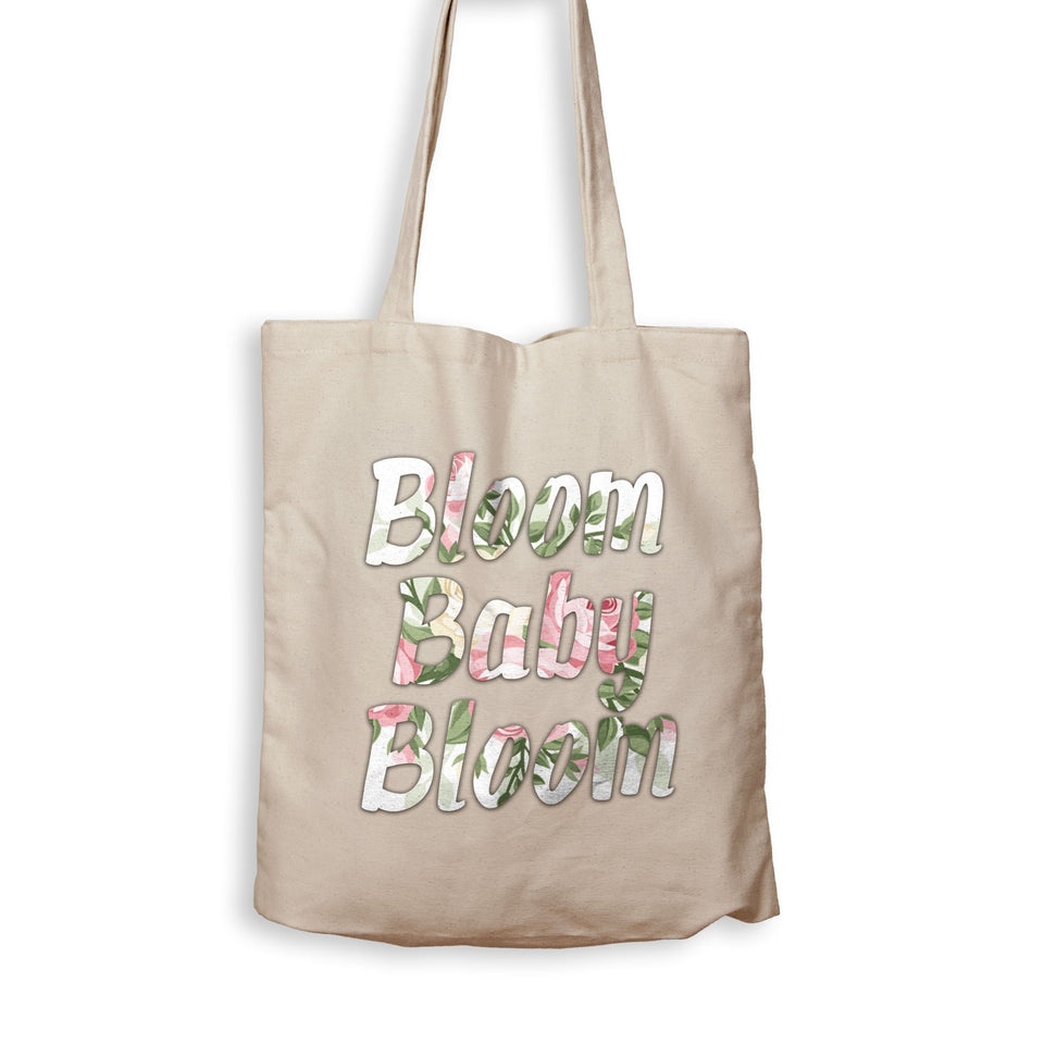 Bloom Baby Bloom - Tote Bag - Men Women
