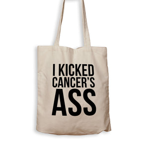 I Kicked Cancer's Ass - Tote Bag - Men Women