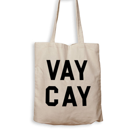 Vay Cay - Tote Bag - Men Women