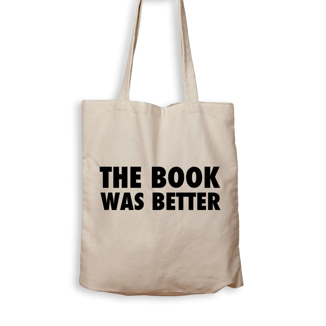 The Book Was Better - Tote Bag - Men Women