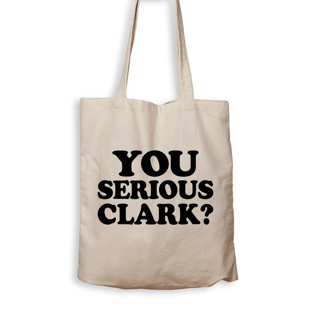 You Serious Clark? - Tote Bag - Men Women