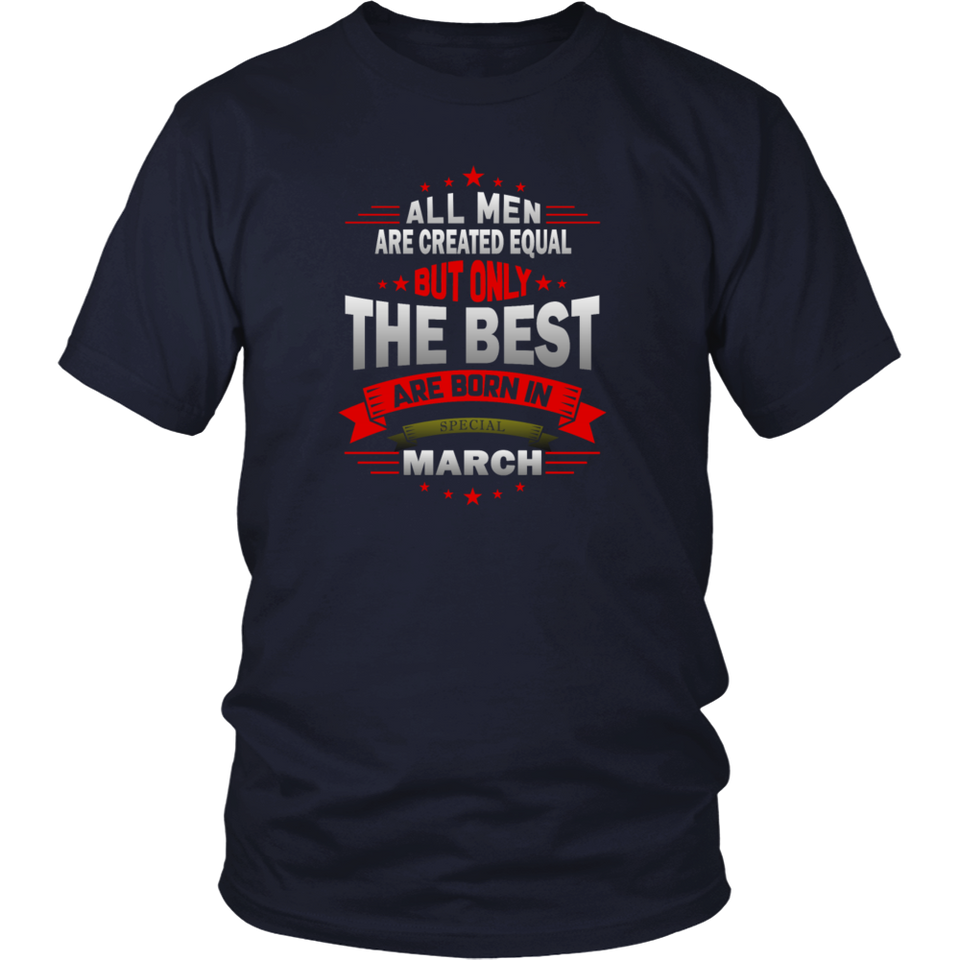 March Gift T Shirt - Men Women