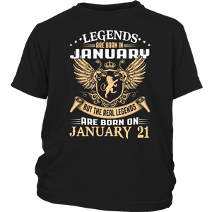 Kings Legends Are Born On January 21 Birthday Gift - Men Women