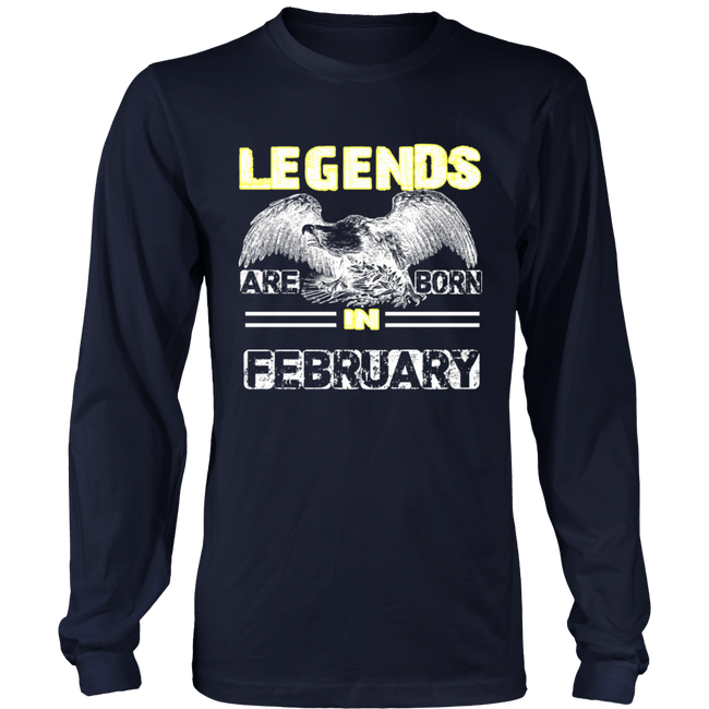 Legend Are Born In February Funny Shirt - Men Women