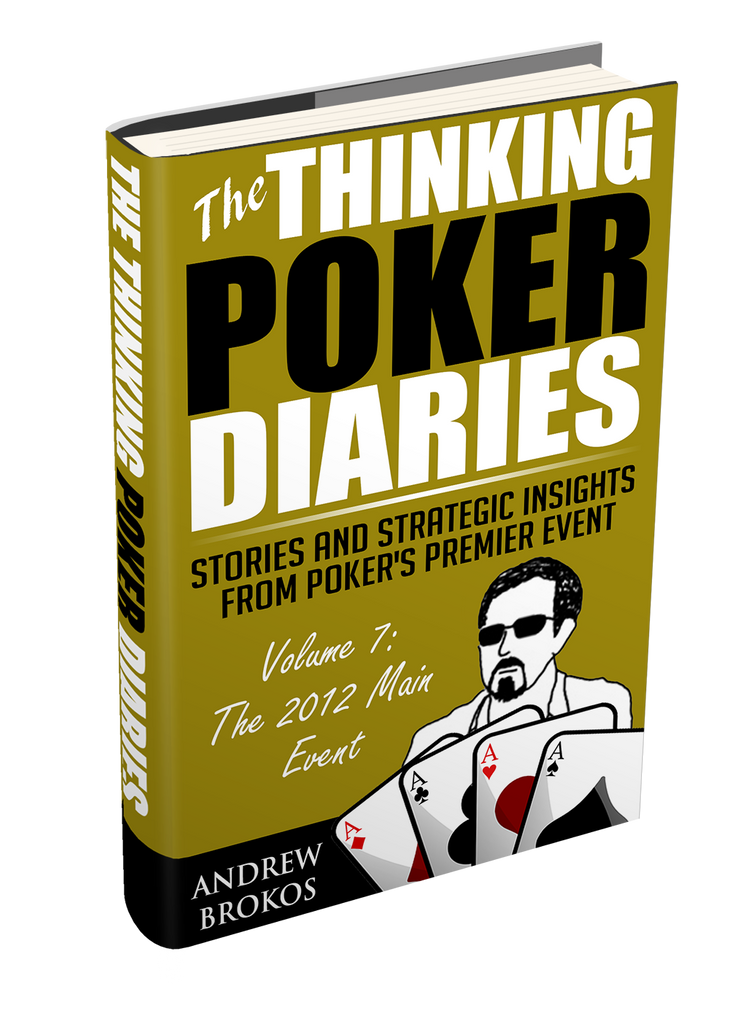 The Thinking Poker Diaries: Volume 7