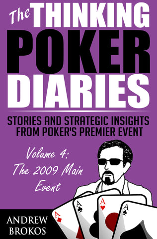 The Thinking Poker Diaries: Volume Four