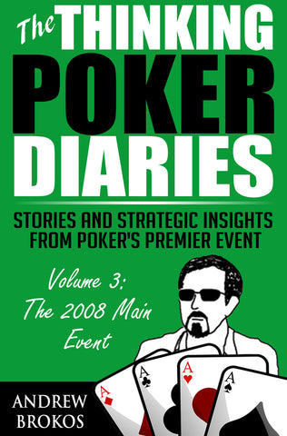 The Thinking Poker Diaries: Volume 3