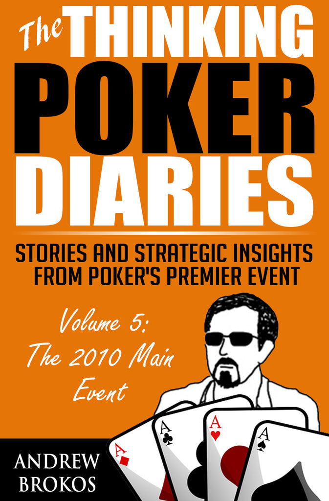 The Thinking Poker Diaries: Volume 5