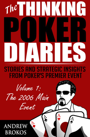 The Thinking Poker Diaries: Volume One