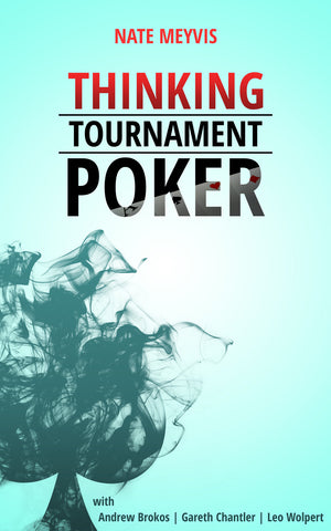 Thinking Tournament Poker