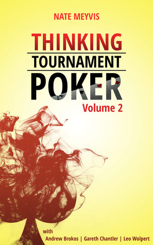 Thinking Tournament Poker, Volume Two