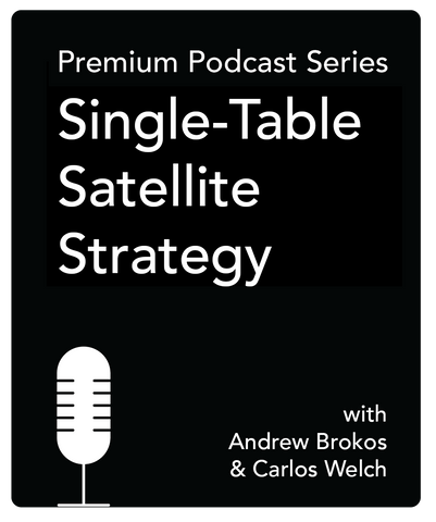 Single-Table Satellite Strategy