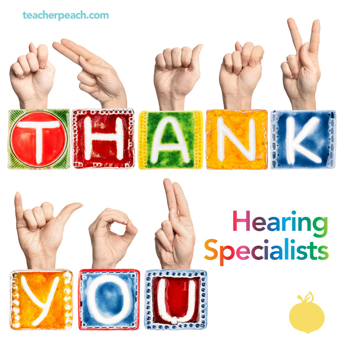 Shout Out Big Thanks to School Hearing Specialists!