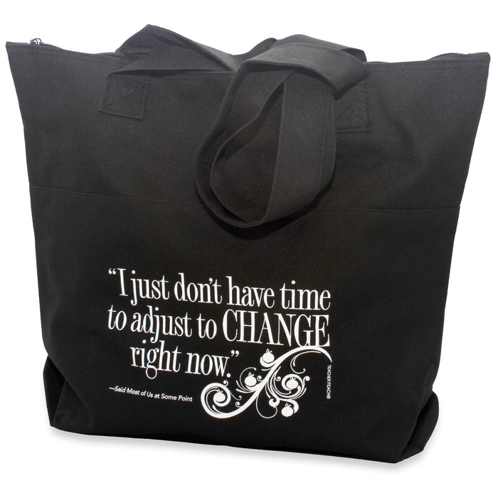 Motivational Encouragement Adapt to Change Tote Bag
