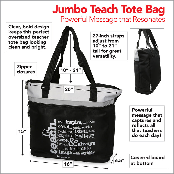 Measures and descriptions of Teacher Gift Tote with Inspiring Message, jumbo size in black, gray, and white