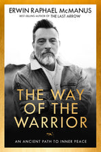 Load image into Gallery viewer, The Way of The Warrior: An Ancient Path to Inner Peace