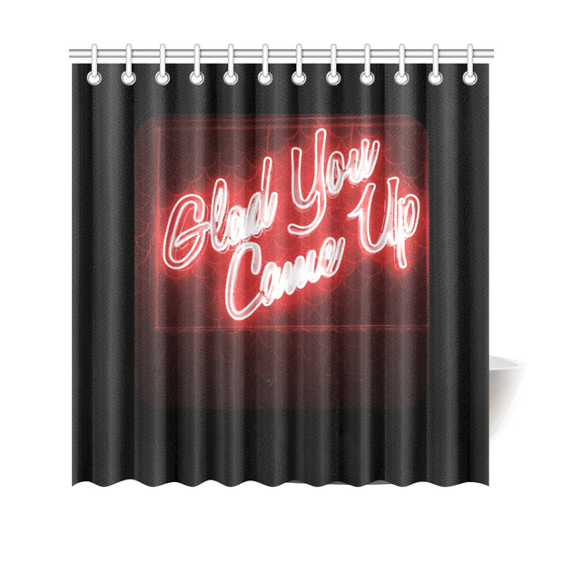 "Glad You Came Shower Curtain 69""x70"""