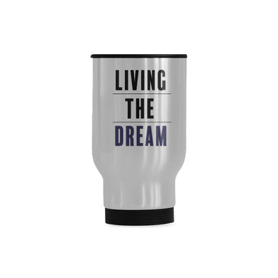 Living the Dream Travel Mug | One Size | Drinkware | JacksonsRunaway