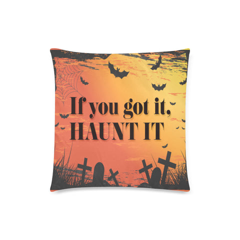 Haunt It Zippered Pillow Case