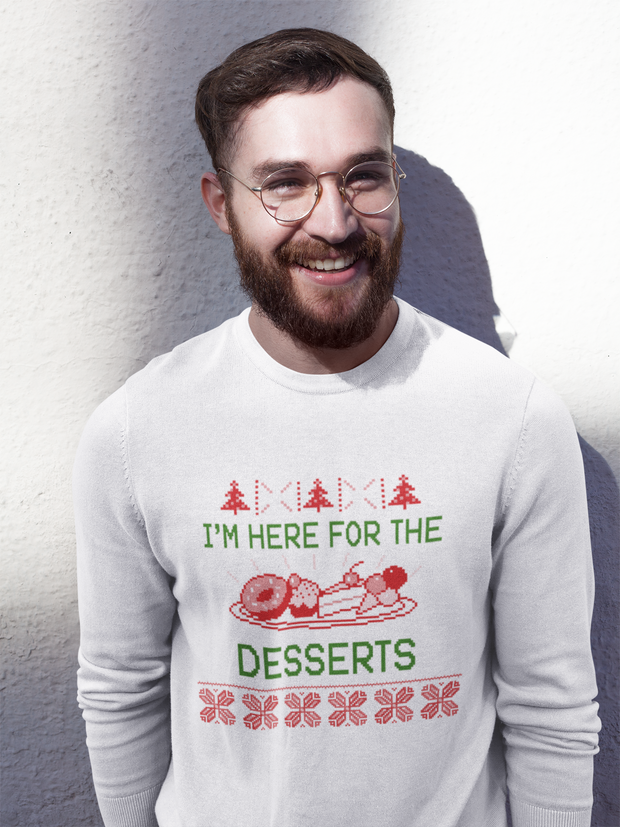Here for the Desserts Men's Sweatshirt on JacksonsRunaway