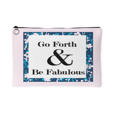 Go Forth and Be Fab Makeup Bag