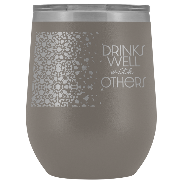 Well With Others Tumbler | Pewter | Wine Tumbler | JacksonsRunaway