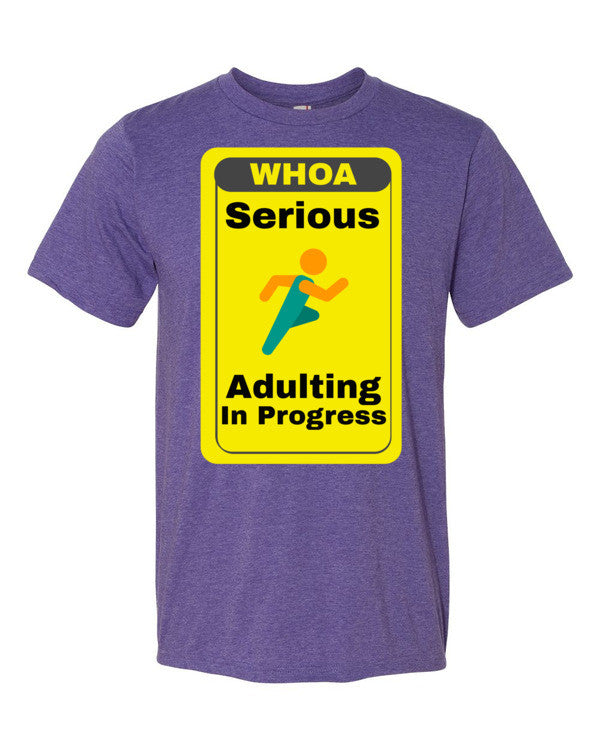 Serious Adulting in Progress! Men's T-shirt | Heather Purple / 3XL | Men's Shirt | JacksonsRunaway