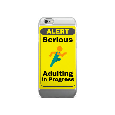 iPhone 6   6S   6Plus   6S Plus   Adulting   iPhone Case   JacksonsRunaway   2