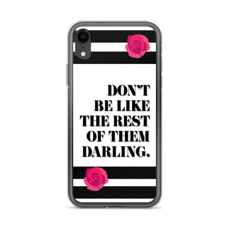 Don't Be Like iPhone Case | iPhone XR | Mobile Phone Cases | JacksonsRunaway