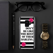 Don't Be Like Them Samsung Case | Samsung Galaxy S9 | Mobile Phone Cases | JacksonsRunaway