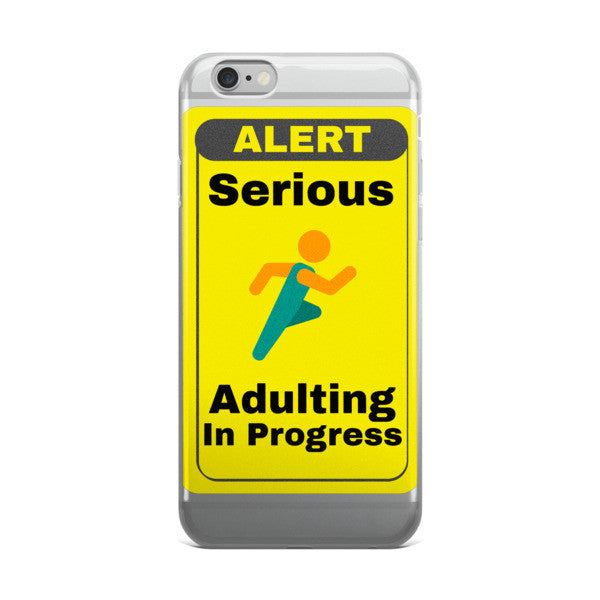 """Serious Adulting In Progress"" iPhone Full Protective case 