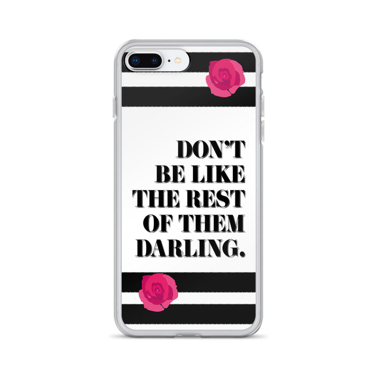 Don't Be Like iPhone Case | iPhone 7 Plus/8 Plus | Mobile Phone Cases | JacksonsRunaway