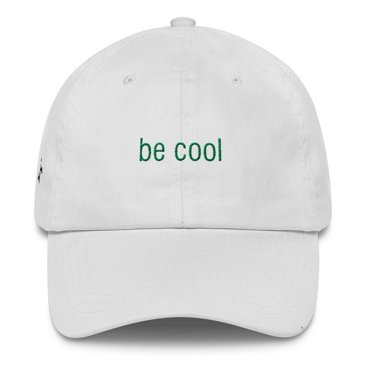 Be Cool Classic Dad Hat | White | Hat | JacksonsRunaway