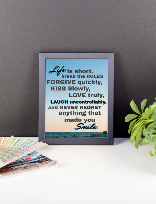 Life is Short Framed Poster   jacksons runaway.myshopify.com