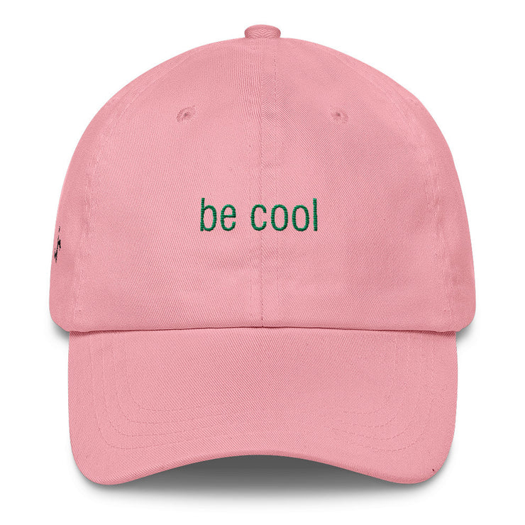 Be Cool Classic Dad Hat | Pink | Hat | JacksonsRunaway