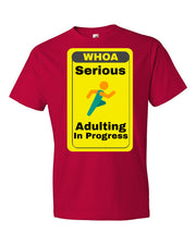Serious Adulting in Progress! Men's T-shirt | Red / 3XL | Men's Shirt | JacksonsRunaway