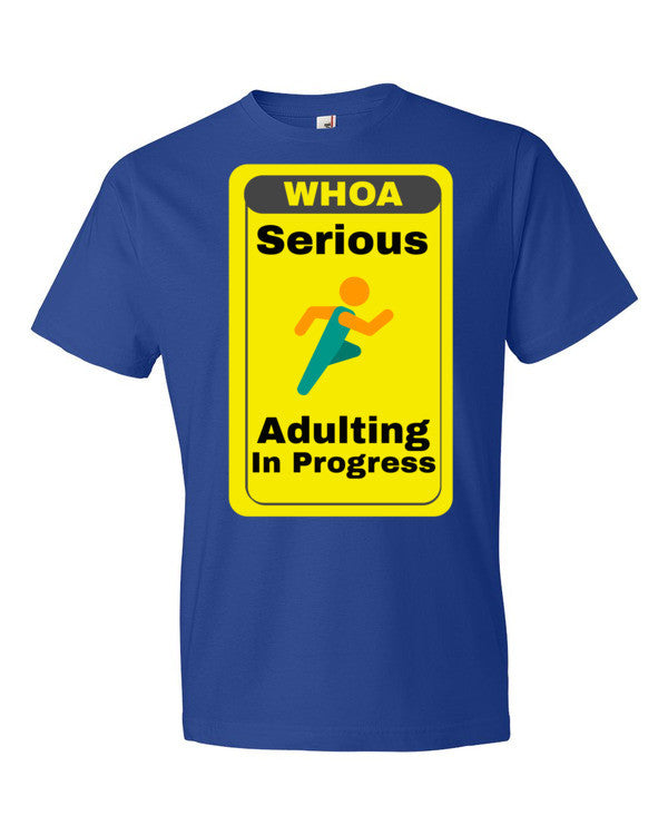 Serious Adulting in Progress! Men's T-shirt | Royal Blue / 3XL | Men's Shirt | JacksonsRunaway