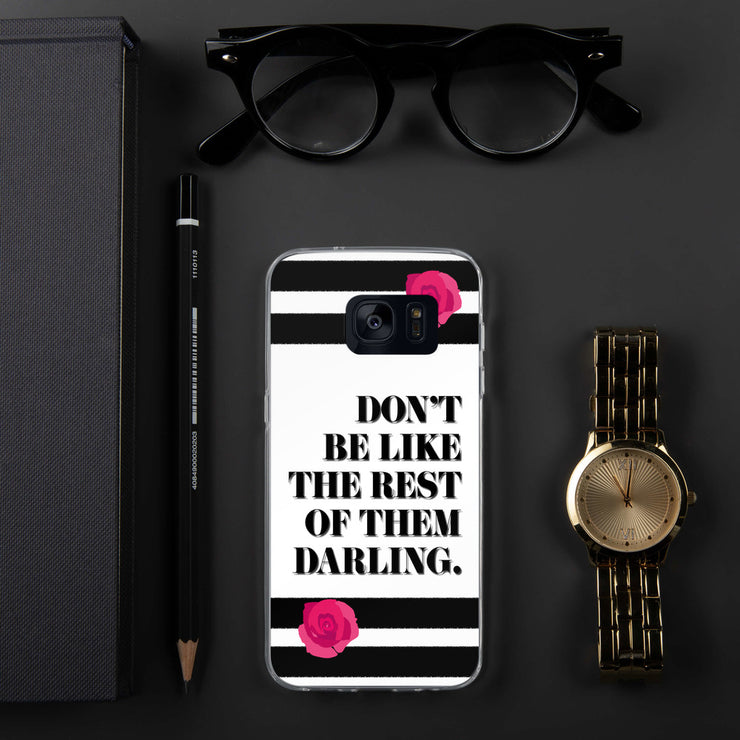 Don't Be Like Them Samsung Case | Samsung Galaxy S7 | Mobile Phone Cases | JacksonsRunaway