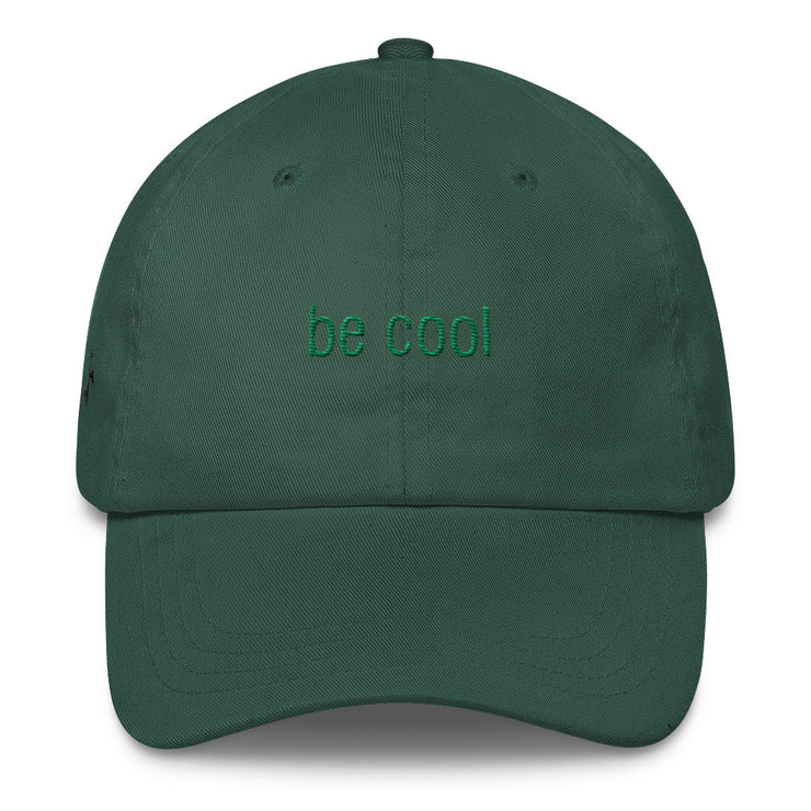 Be Cool Classic Dad Hat | Spruce | Hat | JacksonsRunaway