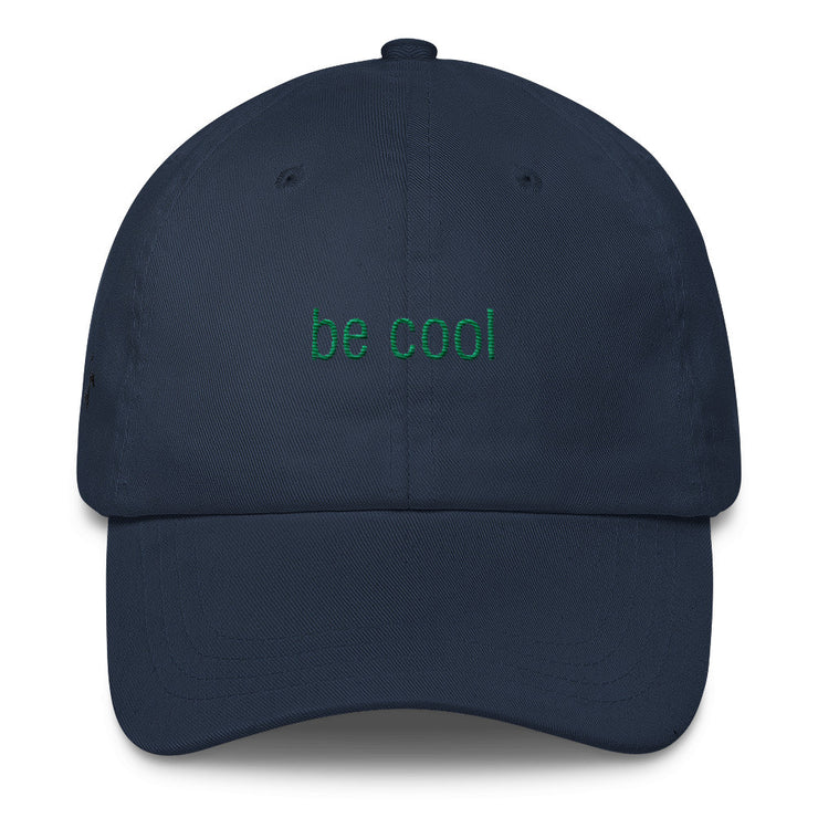Be Cool Classic Dad Hat | Navy | Hat | JacksonsRunaway
