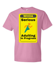 Serious Adulting in Progress! Men's T-shirt | CharityPink / 3XL | Men's Shirt | JacksonsRunaway