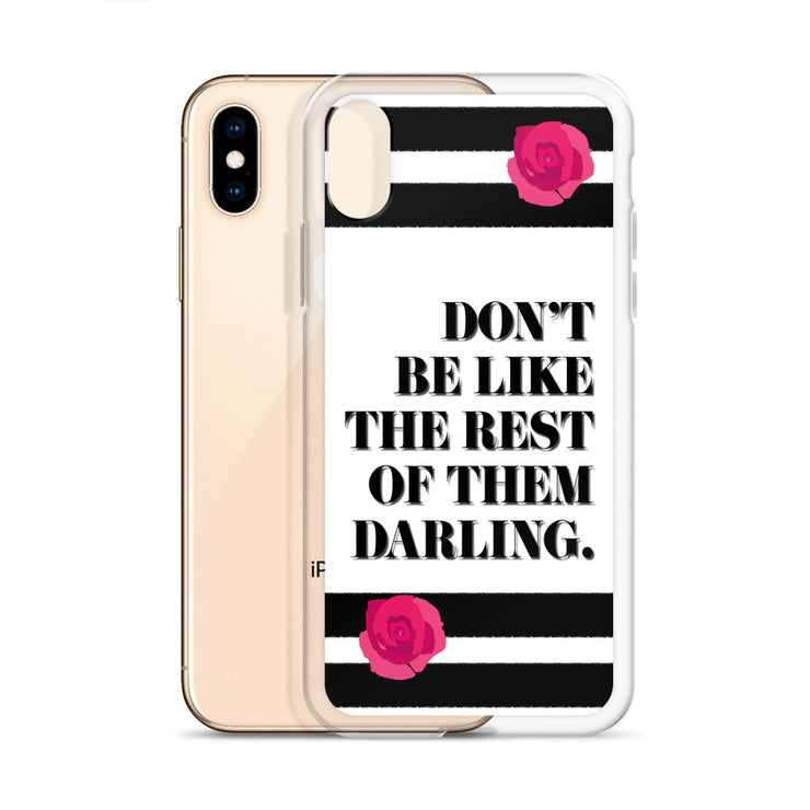 Don't Be Like iPhone Case |  | Mobile Phone Cases | JacksonsRunaway