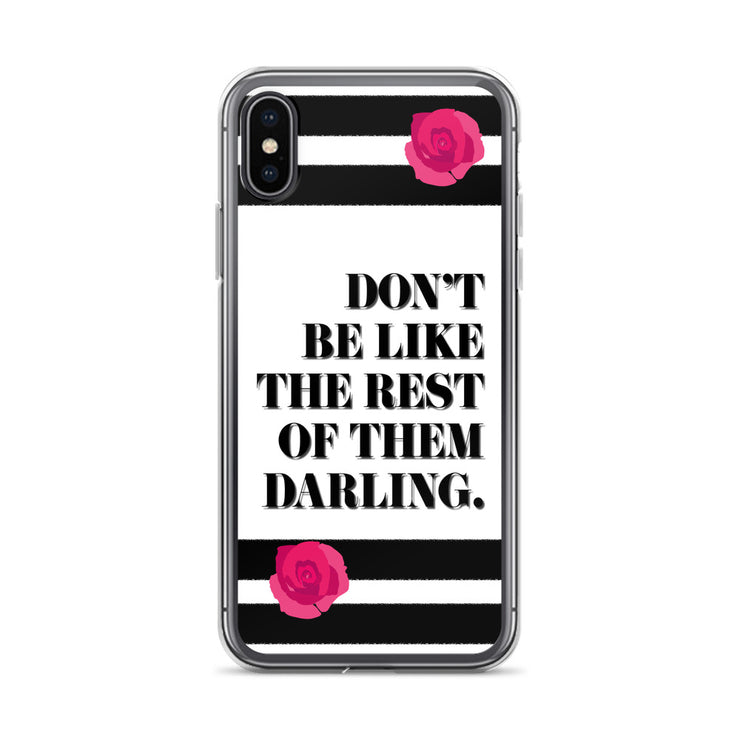 Don't Be Like iPhone Case | iPhone X/XS | Mobile Phone Cases | JacksonsRunaway