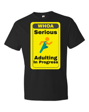 Serious Adulting in Progress! Men's T-shirt | Black / 3XL | Men's Shirt | JacksonsRunaway